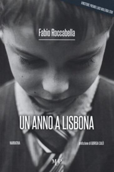 Un anno a Lisbona - Fabio Roccabella |
