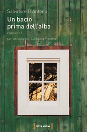 Un bacio prima dell'alba - Salvatore D'Antona | Kritjur.org