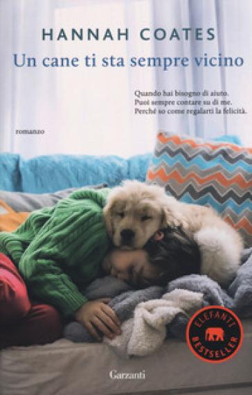 Un cane ti sta sempre vicino - Hannah Coates | Ericsfund.org