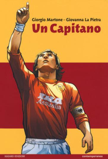 Un capitano - Giorgio Martone | Rochesterscifianimecon.com