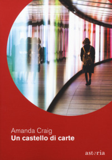 Un castello di carte - Amanda Craig |