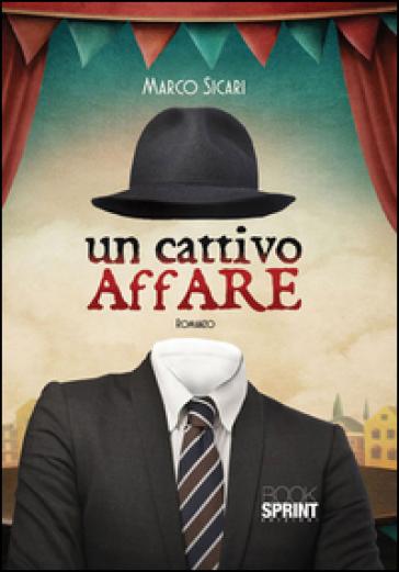 Un cattivo affare - Marco Sicari |