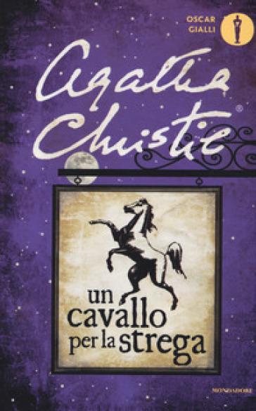 Un cavallo per la strega - Agatha Christie | Rochesterscifianimecon.com