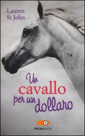 Un cavallo per un dollaro