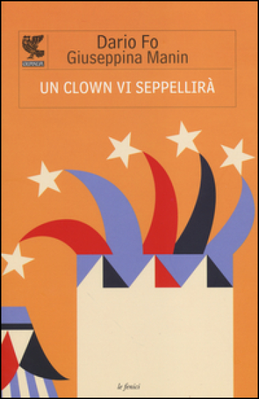 Un clown vi seppellirà - Dario Fo  