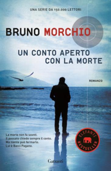 Un conto aperto con la morte - Bruno Morchio   Rochesterscifianimecon.com