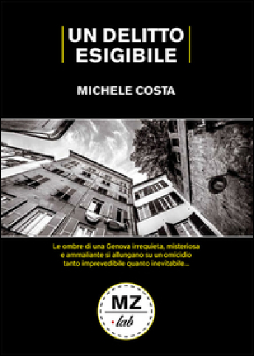 Un delitto esigibile - Michele Costa   Rochesterscifianimecon.com