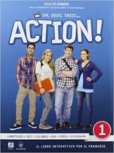 Un, deux, trois... action! Con espansione online. Per le Scuole superiori. 1.