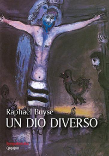 Un dio diverso - Raphael Buyse |