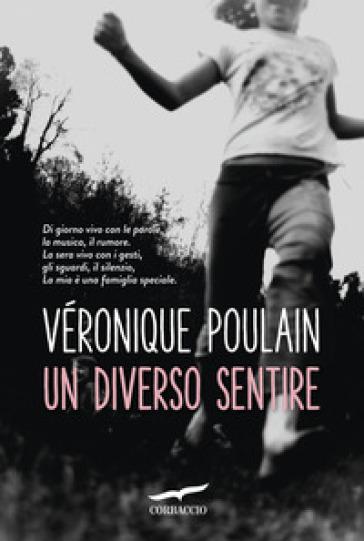 Un diverso sentire - Véronique Poulain   Kritjur.org