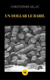 Un dollar le baril
