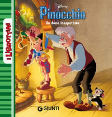 Un dono inaspettato. Pinocchio