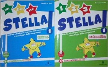 Un, due, tre stella! Italiano. Con espansione online. Per la Scuola elementare. 1. - Daniela De Mico |