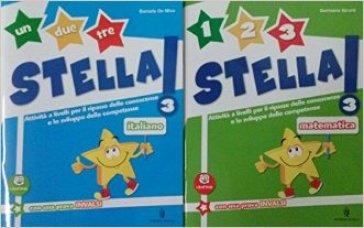 Un, due, tre stella! Italiano. Con espansione online. Per la Scuola elementare. 3. - Daniela De Mico |