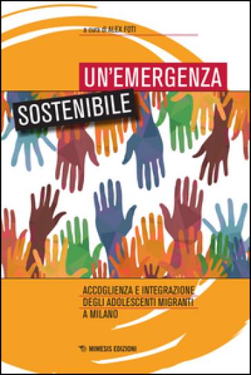 Un'emergenza sostenibile - Alex Foti | Kritjur.org