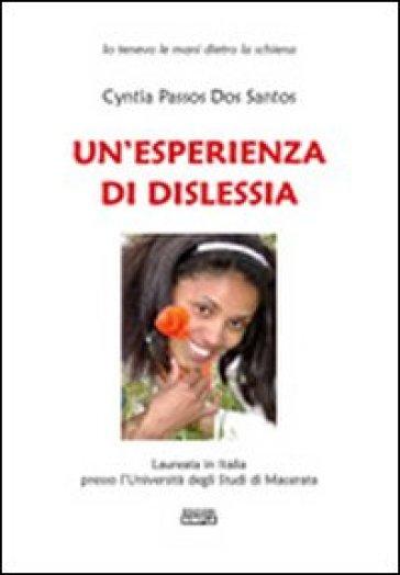 Un'esperienza di dislessia - Cyntia Passos Dos Santos   Thecosgala.com