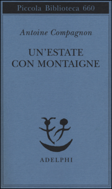 Un'estate con Montaigne