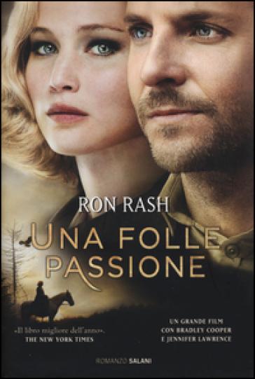 Un folle passione - Ron Rash  