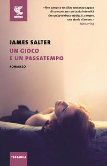 Un gioco e un passatempo - James Salter | Kritjur.org