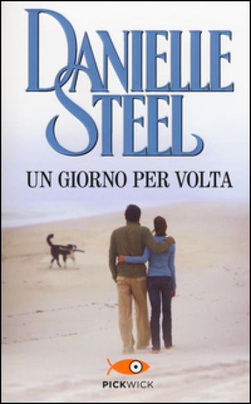 Un giorno per volta - Danielle Steel   Jonathanterrington.com