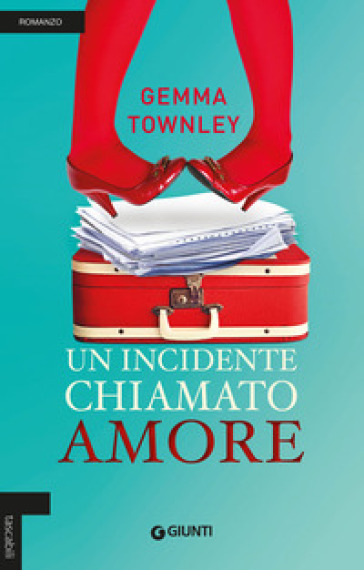Un incidente chiamato amore - Gemma Townley pdf epub