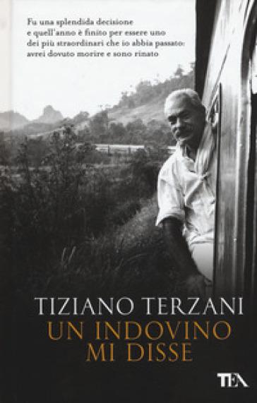 Un indovino mi disse - Tiziano Terzani | Thecosgala.com