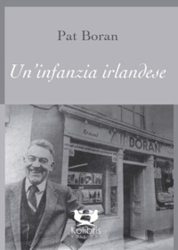Un'infanzia irlandese - Pat Boran |