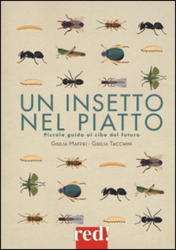 Un insetto nel piatto - Giulia Maffei |