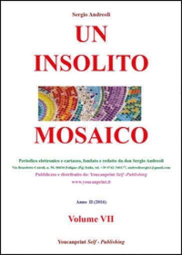 Un insolito mosaico. 7. - Sergio Andreoli   Kritjur.org