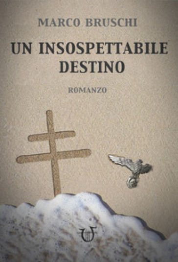 Un insospettabile destino - Marco Bruschi   Jonathanterrington.com