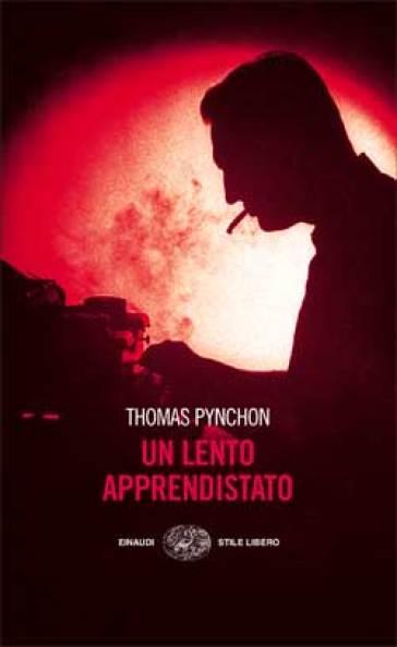 Un lento apprendistato - Thomas Pynchon pdf epub