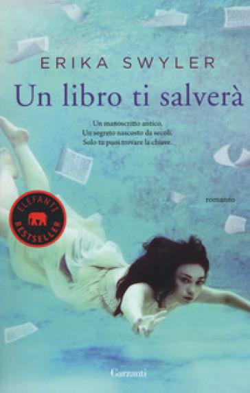 Un libro ti salverà - Erika Swyler |