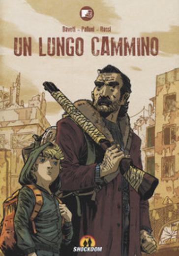 Un lungo cammino - Samuel Daveti   Rochesterscifianimecon.com