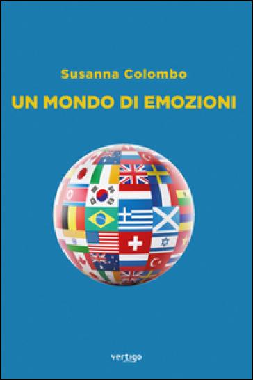 Un mondo di emozioni - Susanna Colombo |