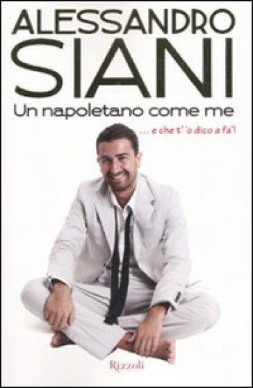 Un napoletano come me - Alessandro Siani pdf epub