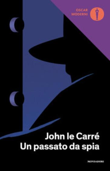 Un passato da spia - John Le Carré pdf epub