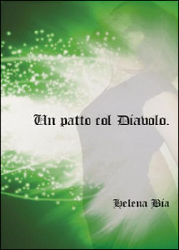 Un patto col diavolo - Helena Bia  