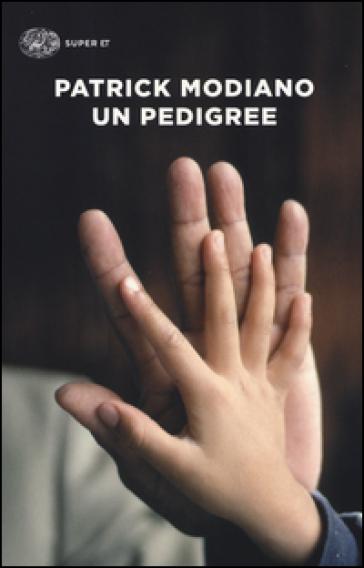 Un pedigree - Patrick Modiano   Kritjur.org