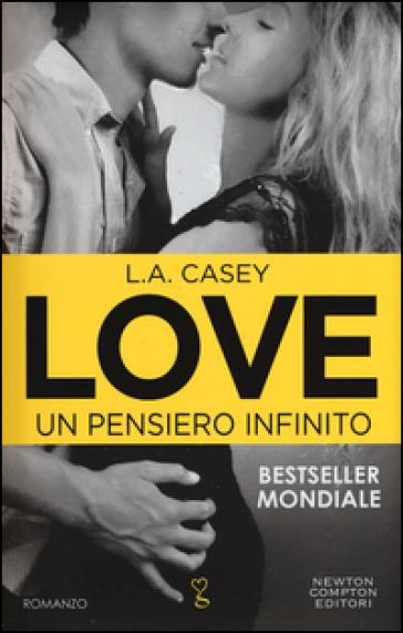 Un pensiero infinito. Love - L. A. Casey | Jonathanterrington.com