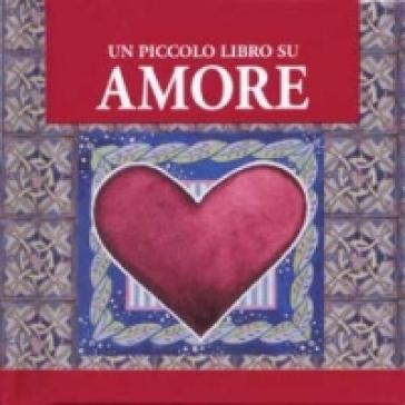 Un piccolo libro su amore - Helen Exley | Kritjur.org