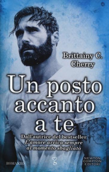 Un posto accanto a te - Brittainy C. Cherry | Thecosgala.com