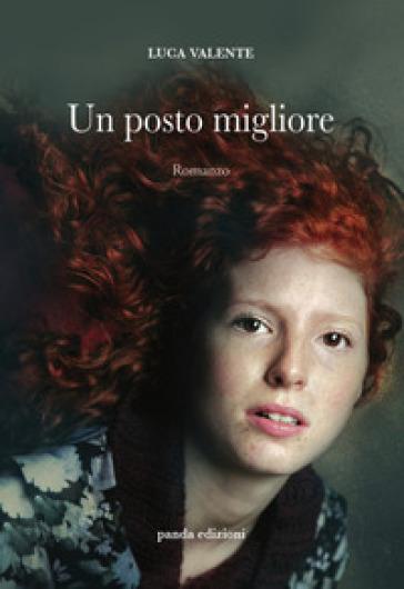 Un posto migliore - Luca Valente |