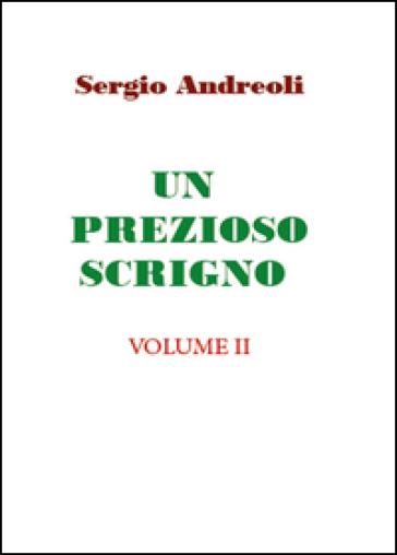 Un prezioso scrigno. 2. - Sergio Andreoli |