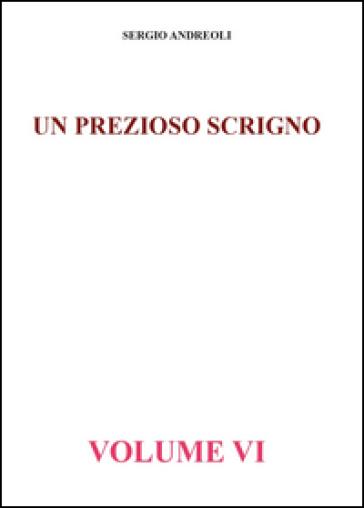 Un prezioso scrigno. 6. - Sergio Andreoli |