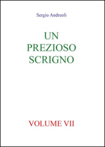 Un prezioso scrigno. 7. - Sergio Andreoli |