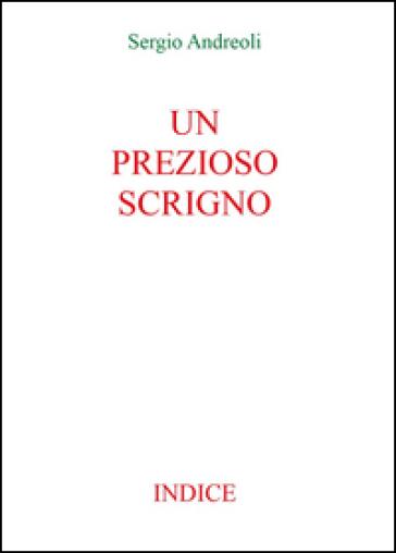 Un prezioso scrigno. Indice - Sergio Andreoli | Kritjur.org