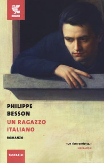 Un ragazzo italiano - Philippe Besson pdf epub