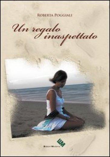 Un regalo inaspettato - Roberta Poggiali | Kritjur.org