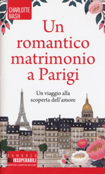 Un romantico matrimonio a Parigi - Charlotte Nash | Thecosgala.com