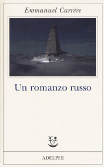 Un romanzo russo - Emmanuel Carrere |